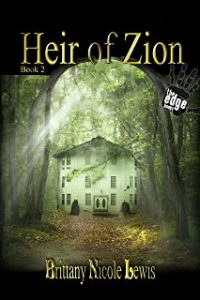 Author Brittany Nicole Lewis Heir of Zion Book Cover Image