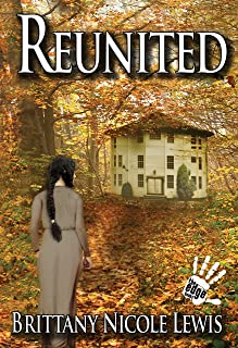 Author Brittany Nicole Lewis Reunited Book Cover Image