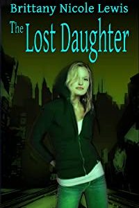 Author Brittany Nicole Lewis The Lost Daughter Book Cover Image